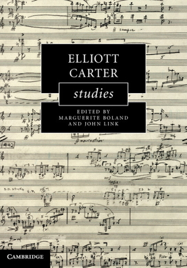 [Elliott Carter Studies cover]